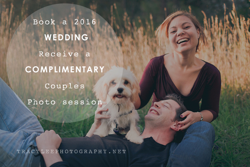 Complimentary COUPLES photo session with any 2016 WEDDING bookings